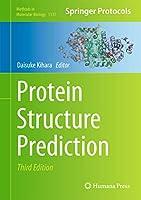 Protein Structure Prediction (Methods in Molecular Biology, 1137)
