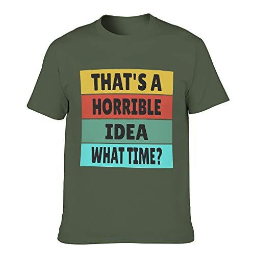 Camiseta de algodón para hombre con cuello redondo, una idea horrible y acogedora, para varios activados.