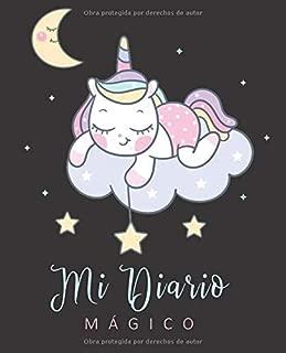 mi Diario mágico: diario de Unicornio Para escribir  cuaderno de unicornio diario de Unicornio regalo ideal para hacer en navidad (Spanish Edition)