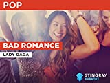 Bad Romance in the Style of Lady Gaga