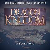 Dragon kingdom (Original Motion Picture Soundtrack)