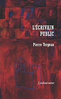 Mass Market Paperback L ECRIVAIN PUBLIC [French] Book