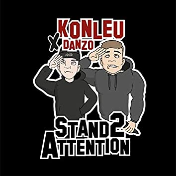 Stand 2 Attention