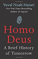 """Homo Deus: A History of Tomorrow"" by Yuval Noah Harari"