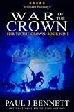 War of the Crown: An Epic Fantasy Novel (Heir to...