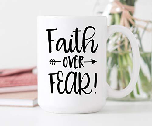 Faith Over Fear Coffee Mug Quote Mug 11 Ounce Coffee Cup Cute Coffee Mug Gift For Her Faith Christian Mug