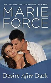 Desire After Dark (Gansett Island Series Book 15) by [Marie Force]