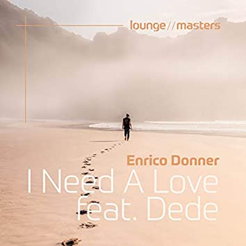I Need A Love feat. Dede