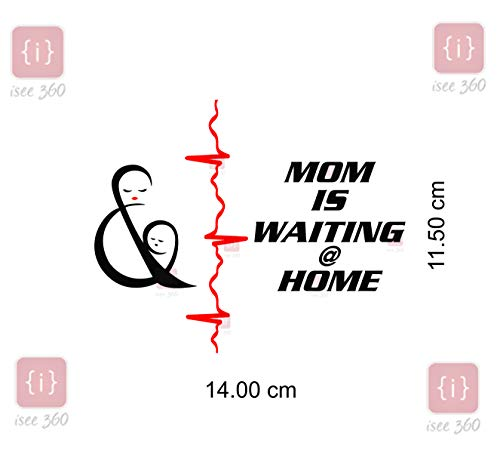 Best mom is waiting at home