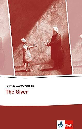 Lektürewortschatz zu The Giver (Young Adult Literature: Klett English Editions)