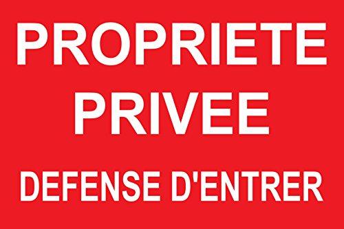 panneau signalétique'Propriété privée défense d'entrer'
