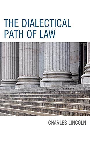 The Dialectical Path of Law