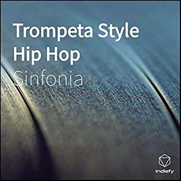 Trompeta Style Hip Hop