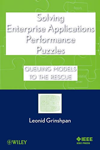 Compare Textbook Prices for Solving Enterprise Applications Performance Puzzles: Queuing Models to the Rescue 1 Edition ISBN 9781118061572 by Grinshpan, Leonid