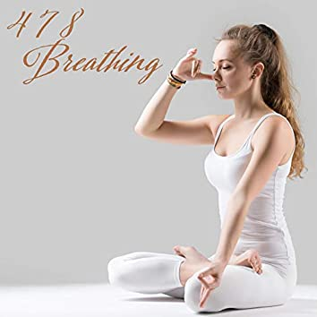 4 7 8 Breathing: Relaxing Background Music for Exercise