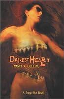 Darkest Heart (Borealis Legends) 0739432168 Book Cover