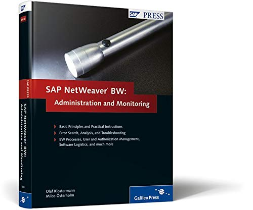 SAP NetWeaver Business Warehouse: Administration and Monitoring