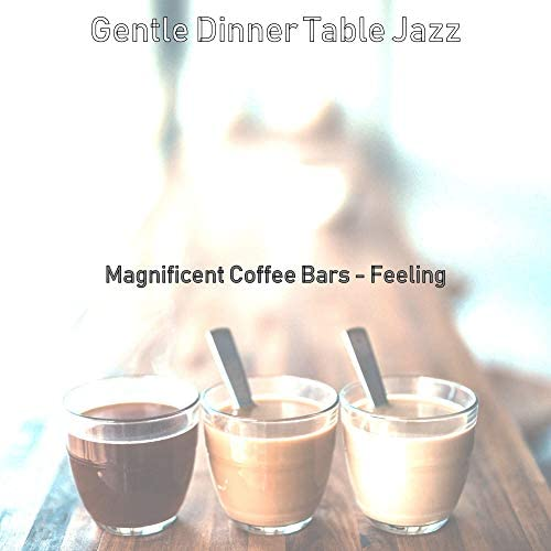 Gentle Dinner Table Jazz