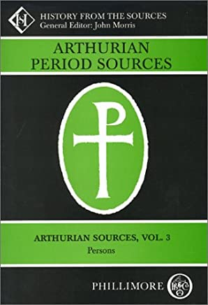 Arthurian Period Sources, Vol. 2: Annals and Charters (History from the Sources)