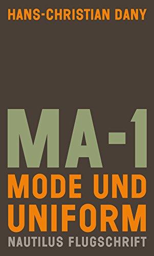 MA-1. Mode und Uniform: Nautilus Flugschrift