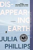 Disappearing Earth: A novel