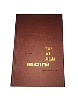 Hardcover Wage and Salary Administration; Second Edition Book