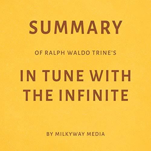 Summary of Ralph Waldo Trine's In Tune with the Infinite Titelbild
