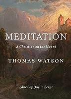 Meditation: A Christian on the Mount