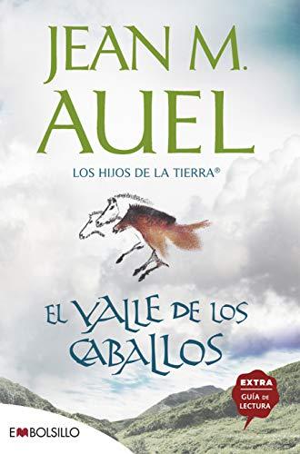 El valle de los caballos: La más bella saga prehistórica jamás contada. (EMBOLSILLO)