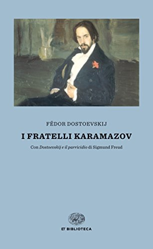 I fratelli Karamazov: Con «Dostoevskij e il parricidio» di Sigmund Freud (Einaudi tascabili. Biblioteca Vol. 2)