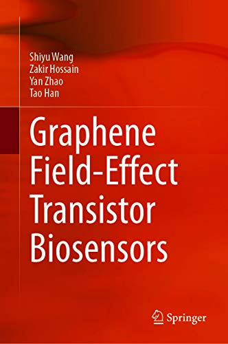 Graphene Field-Effect Transistor Biosensors (English Edition)