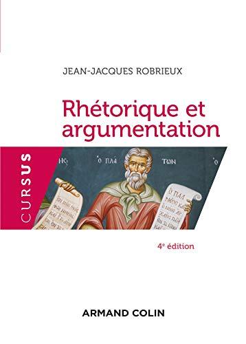 Rhétorique et argumentation - 4ed (French Edition)