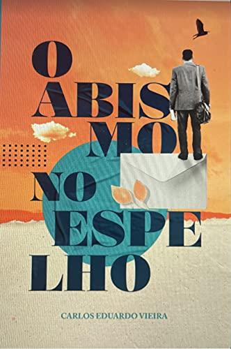 O ABISMO NO ESPELHO (Portuguese Edition)