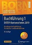 Buchführung 1 DATEV-Kontenrahmen 2019: Grundlagen der Buchführung für Industrie- und