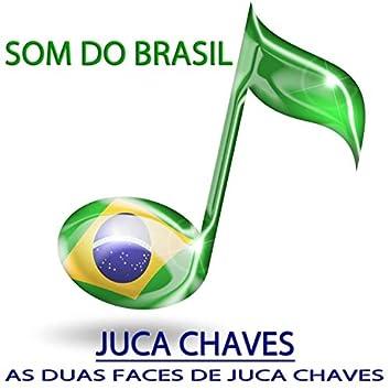 As Duas Faces De Juca Chaves (Som do Brasil)