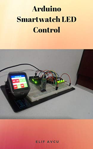 Arduino Smartwatch LED Control (English Edition)