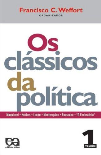 Os Clássicos da Política - Volume 1