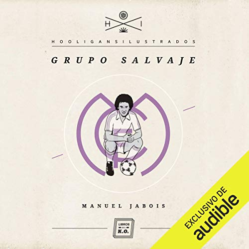 Grupo salvaje [Wild Group] cover art