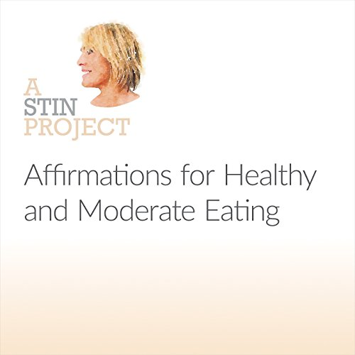 Affirmations for Healthy and Moderate Eating audiobook cover art