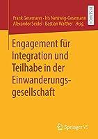 Engagement fuer Integration und Teilhabe in der Einwanderungsgesellschaft