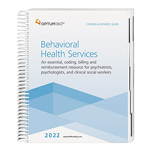 Compare Textbook Prices for 2022 Coding and Payment Guide for Behavioral Health Services 1 Edition ISBN 9781622547234 by Optum360