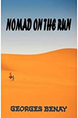 Nomad On The Run by Georges Benay (2011-04-15) Paperback