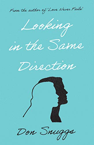 Looking in the Same Direction (English Edition)