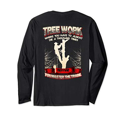 Tree Climber Arborist Shirt Gift Long Sleeve T-Shirt