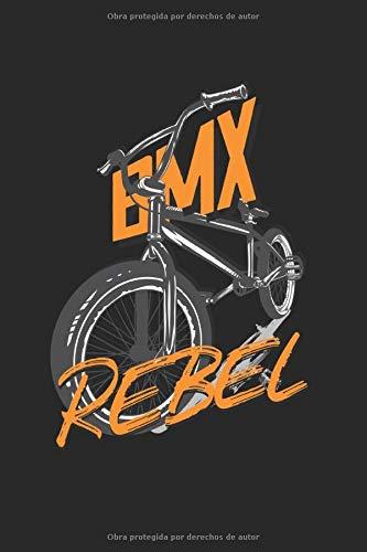 BMX Rebel: BMXer Fahrrad BMX Bike Rebell Gifts Cuaderno forrado (formato A5, 15,24 x 22,86 cm, 120 páginas)