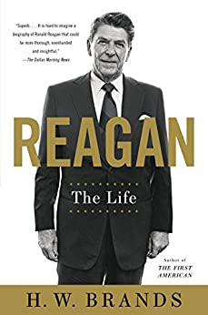 Reagan: The Life by [H. W. Brands]