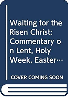 lent holy week and easter services and prayers