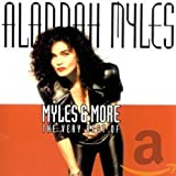 Songtexte von Alannah Myles - Myles & More: The Very Best of Alannah Myles
