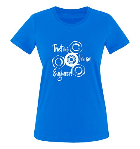 Comedy Shirts - Trust me, I'm Engineer! - Spinner - Damen T-Shirt - Royalblau/Weiss Gr. M