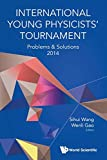 International Young Physicists' Tournament 2014: Problems & Solutions: Problems & Solutions 2014
